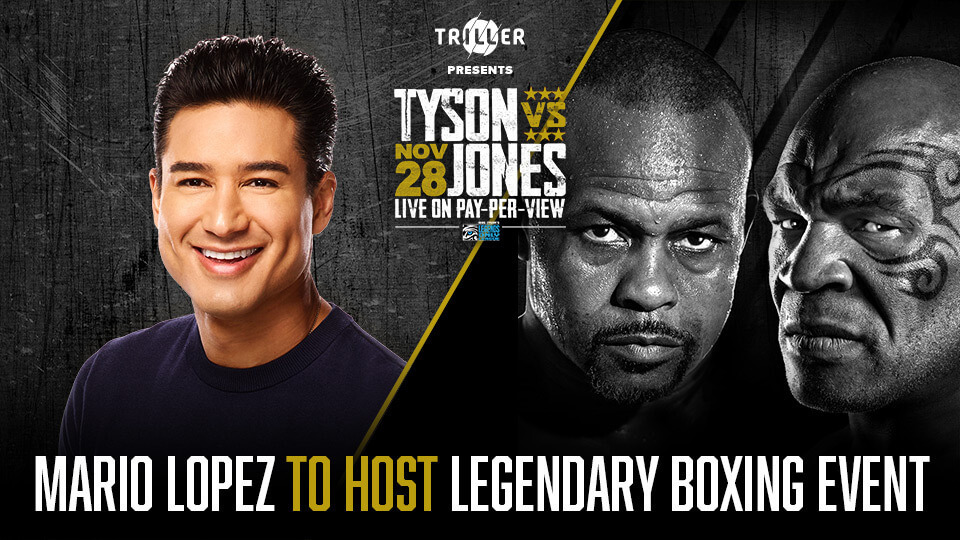 Triller announces Mario Lopez as host of legendary boxing event featuring Mike Tyson and Roy Jones Jr's return to the ring November 28th